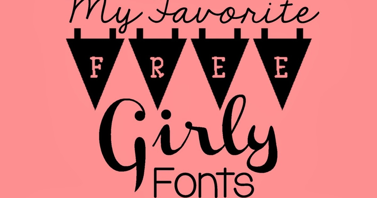 25 High Quality Free Girly Fonts 2017 DesignDune